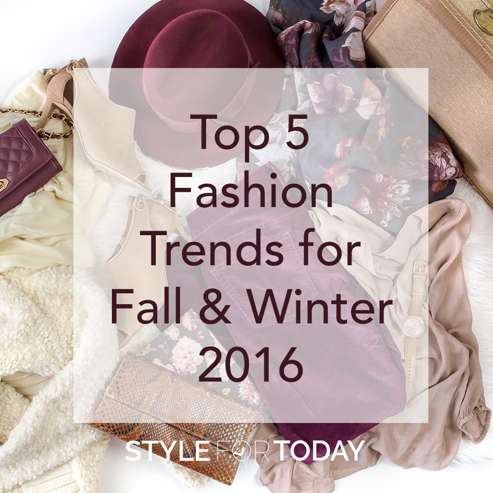 The top 5 trends for fall/winter 2016 include velvet, choker necklaces and more. If you need ideas on the latest styles for fall & winter, look no further.