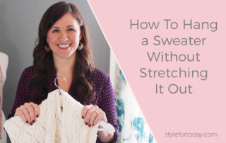 How To Hang A Sweater Without Stretching It Out from Style For Today