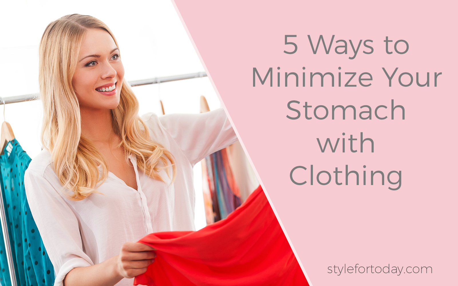 5 Ways to Minimize Your Stomach With Clothing from Style For Today